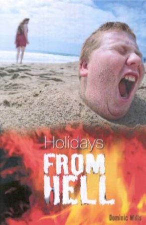 Holidays From Hell by Dominic Wills