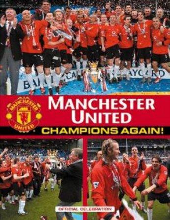 Manchester United: Champions Again! by Aubrey Ganguly