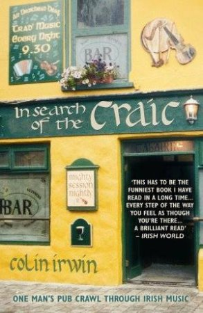 In Search of the Craic by Colin Irwin