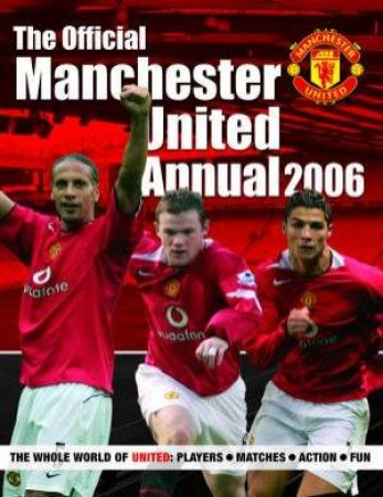The Official Manchester United Annual 2006 by Adam Bostock
