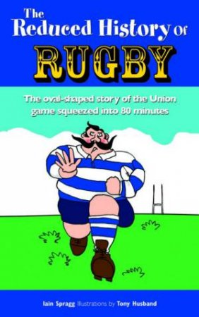 The Reduced History of Rugby by Ganguly & Barnes