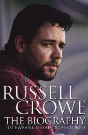 Russell Crowe by Tim Ewbank & Stafford Hildred
