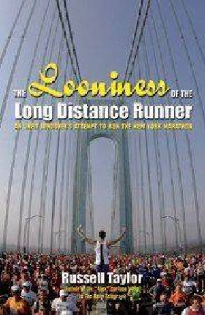 The Looniness Of The Long Distance by Russell Taylor