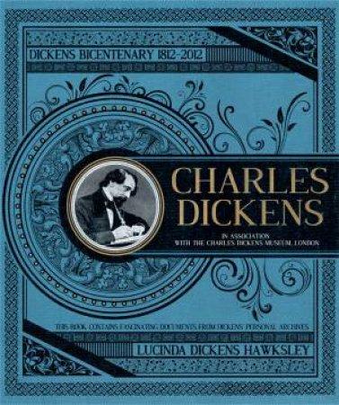 Charles Dickens by Lucinda Dickens Hawksley;