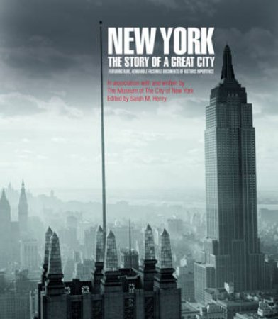 New York, The Story of a Great City by John Thorn