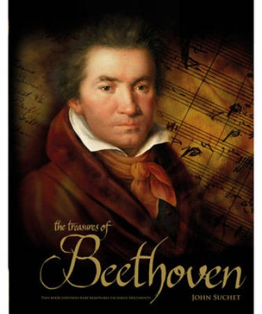 The Treasures of Beethoven by John Suchet