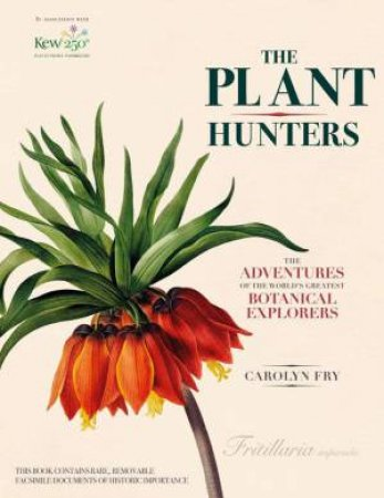The Plant Hunters by Caroline Fry