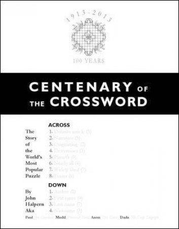 Centenary of Crosswords by John Halpern