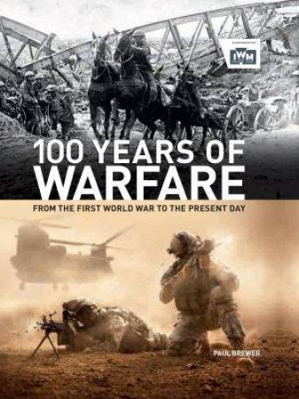 100 Years of Warfare