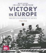 IWM Victory In Europe 194445
