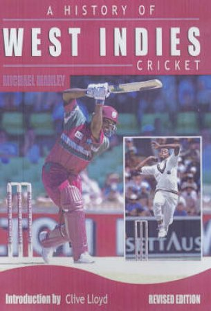 A History Of West Indies Cricket by Michael Manley