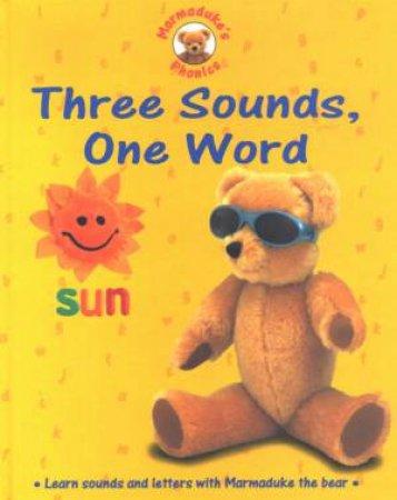 Marmaduke's Phonics: Three Sounds, One Word by Karen Bryant-Mole