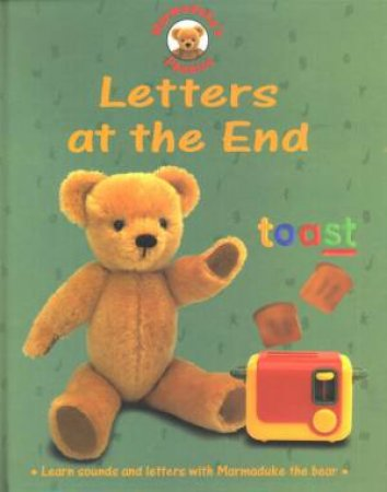 Marmaduke's Phonics: Letters At The End by Karen Bryant-Mole