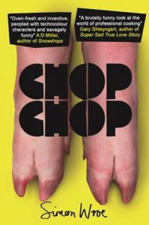 Chop Chop by Simon Wroe