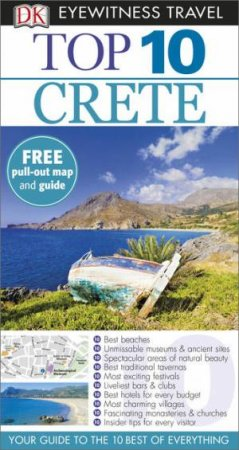 Eyewitness Top 10 Travel Guide: Crete - 7th Ed. by Various
