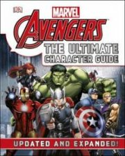 Marvel The Avengers: The Ultimate Character Guide by Various