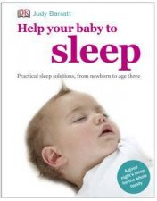 Help Your Baby to Sleep by Judy Barratt