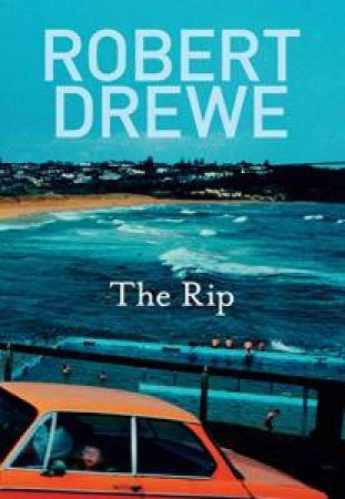 The Rip by Robert Drewe