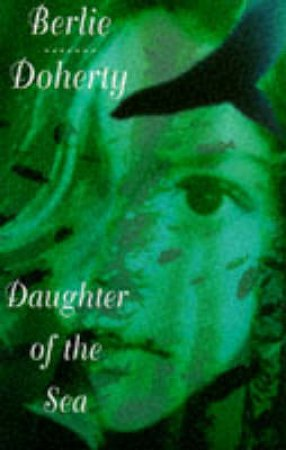 Daughter Of The Sea by Berlie Doherty