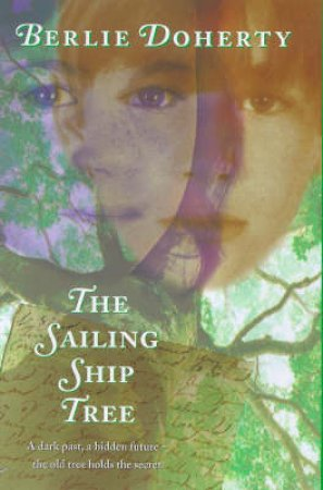The Sailing-Ship Tree by Berlie Doherty
