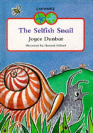 The Selfish Snail by Joyce Dunbar