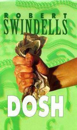 Dosh by Robert Swindells