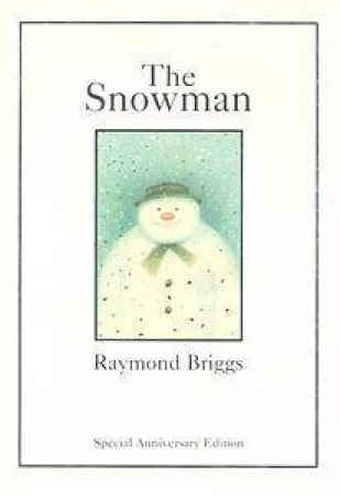 The Snowman 20th Anniversary Picture Book by Raymond Briggs