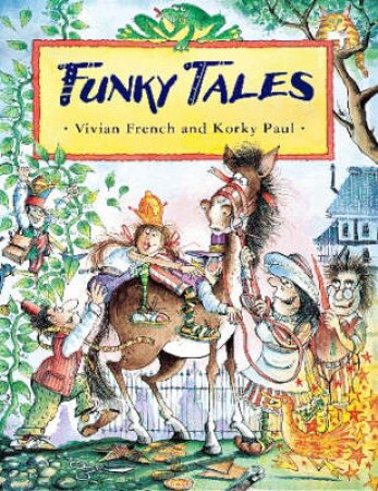 Funky Tales by Vivien French