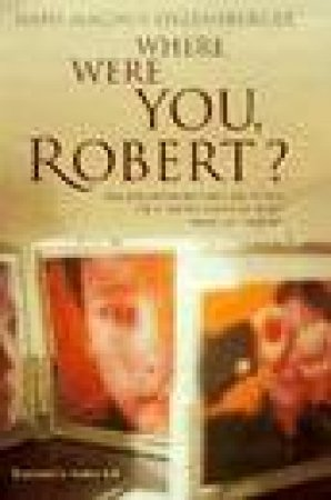Where Were You, Robert? by Hans M Enzensberger