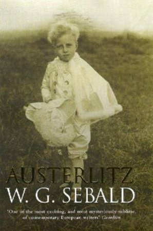 Austerlitz by W G Sebald