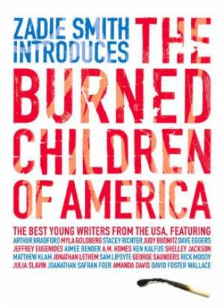The Burned Children Of America by Various