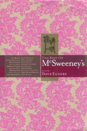 The Best Of McSweeney's: Volume 1 by Dave Eggers