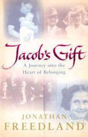 Jacob's Gift by Jonathan Freedland