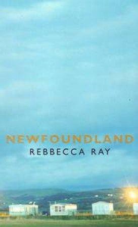 Newfoundland by Rebbecca Ray