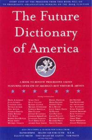 The Future Dictionary Of America by Dave Eggers