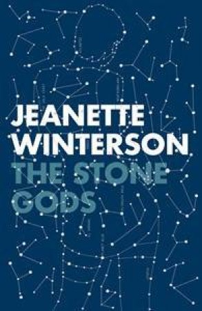 The Stone Gods by Jeanette Winterson