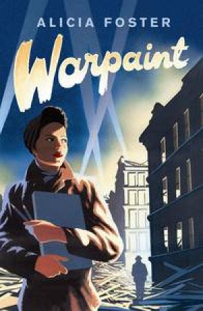 Warpaint by Alicia Foster