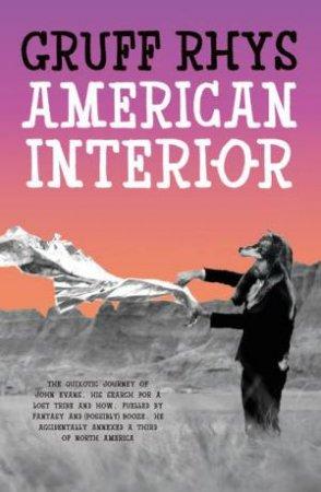 American Interior by Gruff Rhys