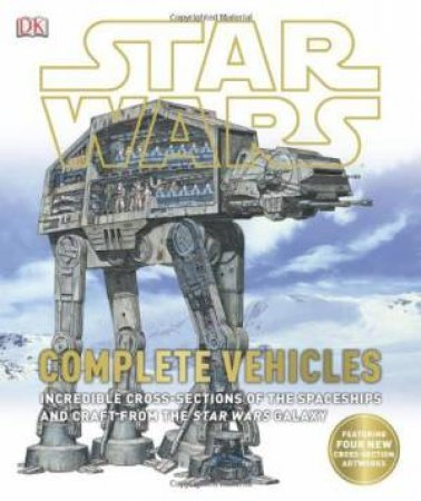 Star Wars: Complete Vehicles by Various