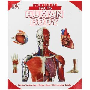 Incredible Facts Human Body by Various
