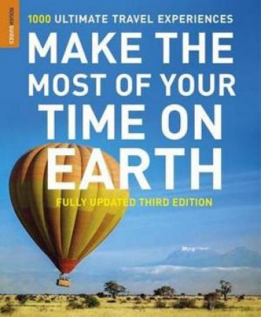 Rough Guide: Make the Most Of Your Time On Earth by Various
