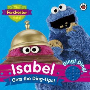 The Furchester Hotel: Isabel gets the Ding-Ups! Sound Book