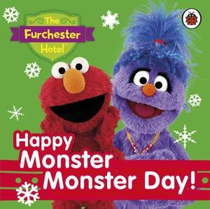 Furchester Hotel: Happy Monster Monster Day! by Various
