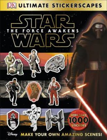 Star Wars: The Force Awakens: Ultimate Stickerscapes by Various