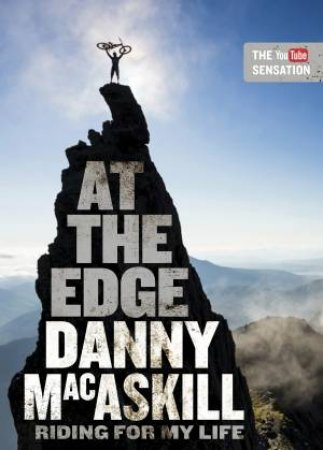 At The Edge by Danny MacAskill