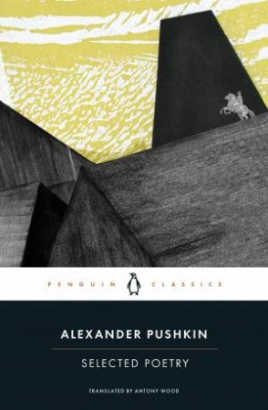 Selected Poetry by Alexander Pushkin