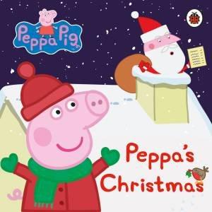 Peppa Pig: Peppa's Christmas by Various