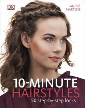 10-Minute Hairstyles by Various