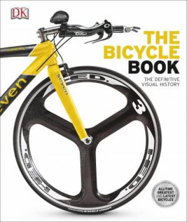 The Bicycle Book: The Definitive Visual History by Various