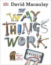 The Way Things Work Now  4th Ed